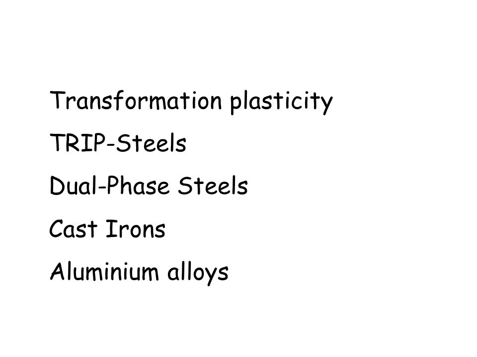 Transformation plasticity