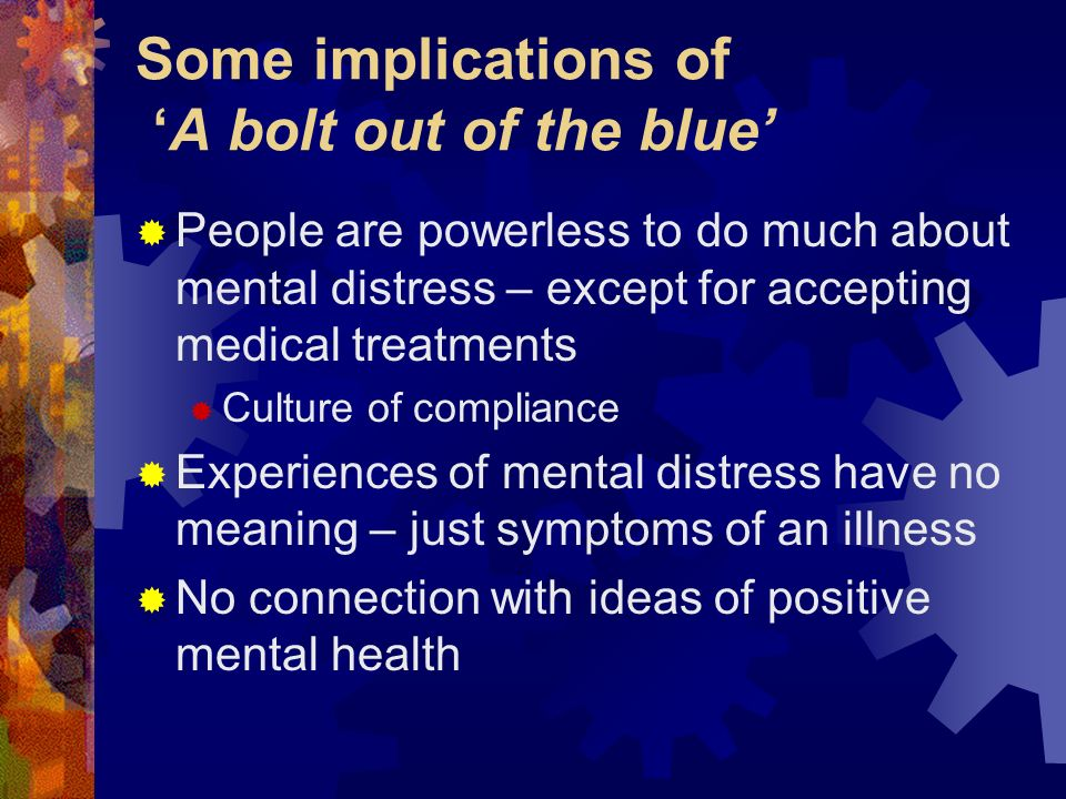 Some implications of 'A bolt out of the blue'