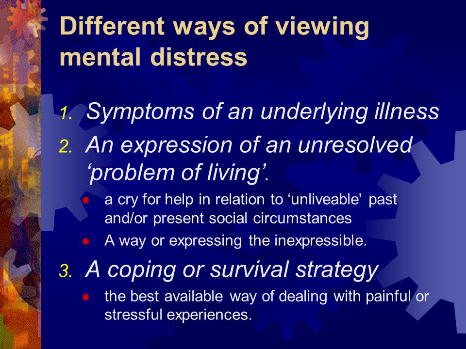 Different ways of viewing mental distress