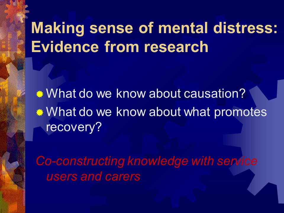Making sense of mental distress: Evidence from research