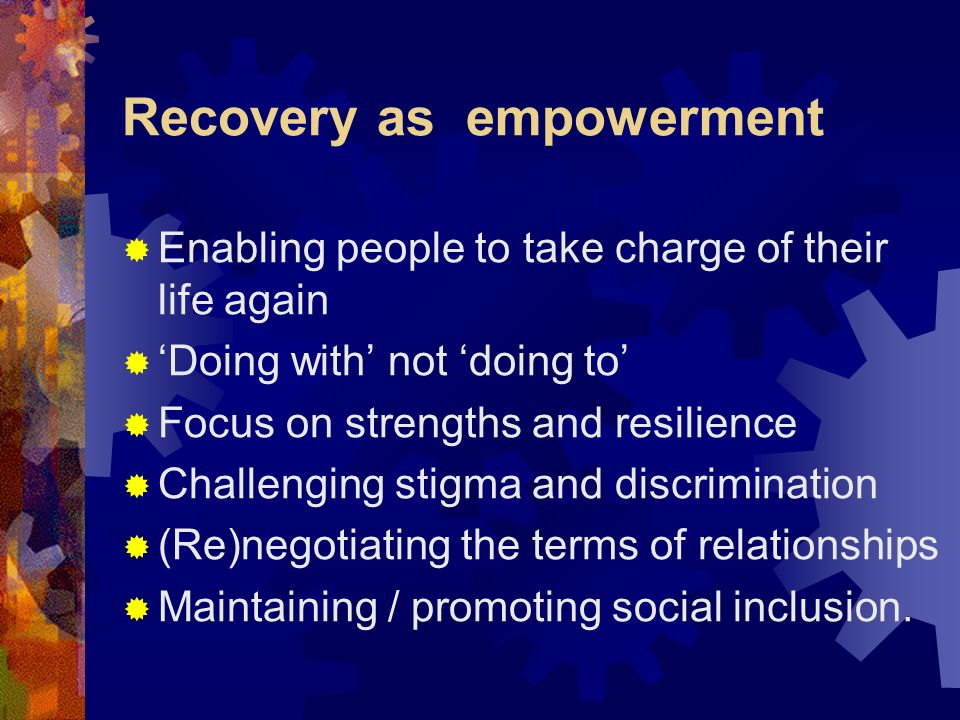 Recovery as empowerment
