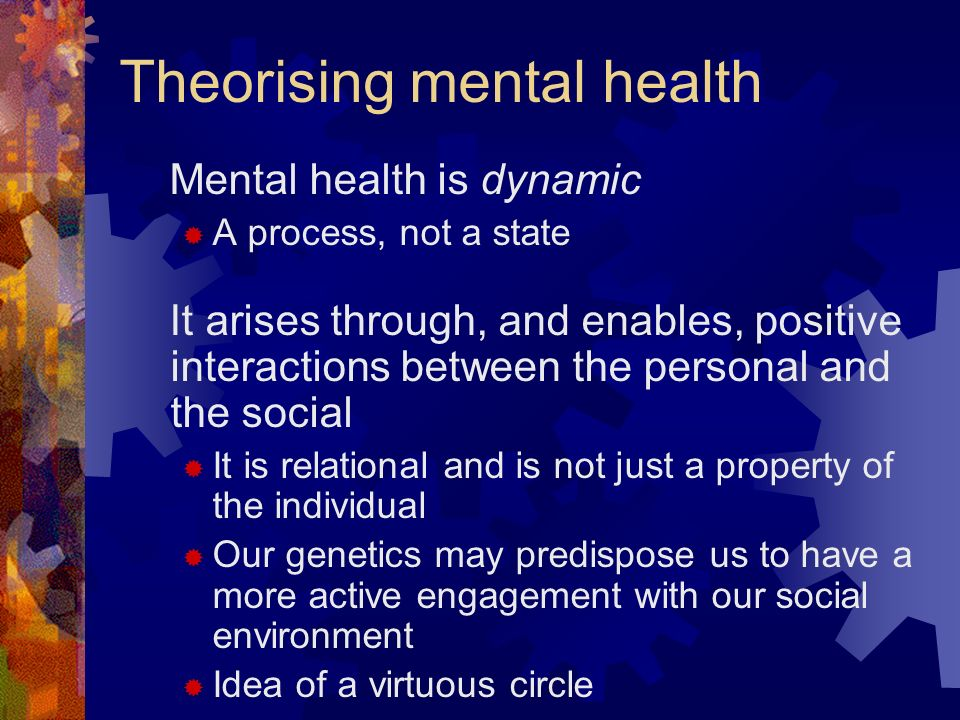 Theorising mental health