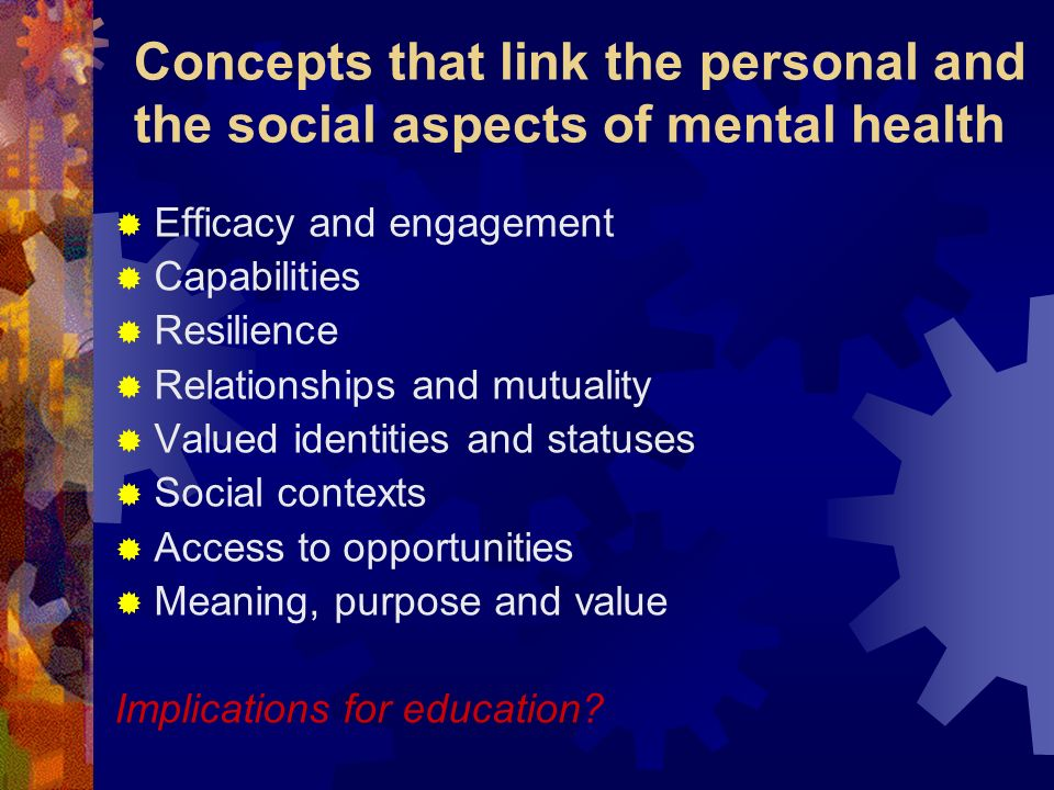 Concepts that link the personal and the social aspects of mental health