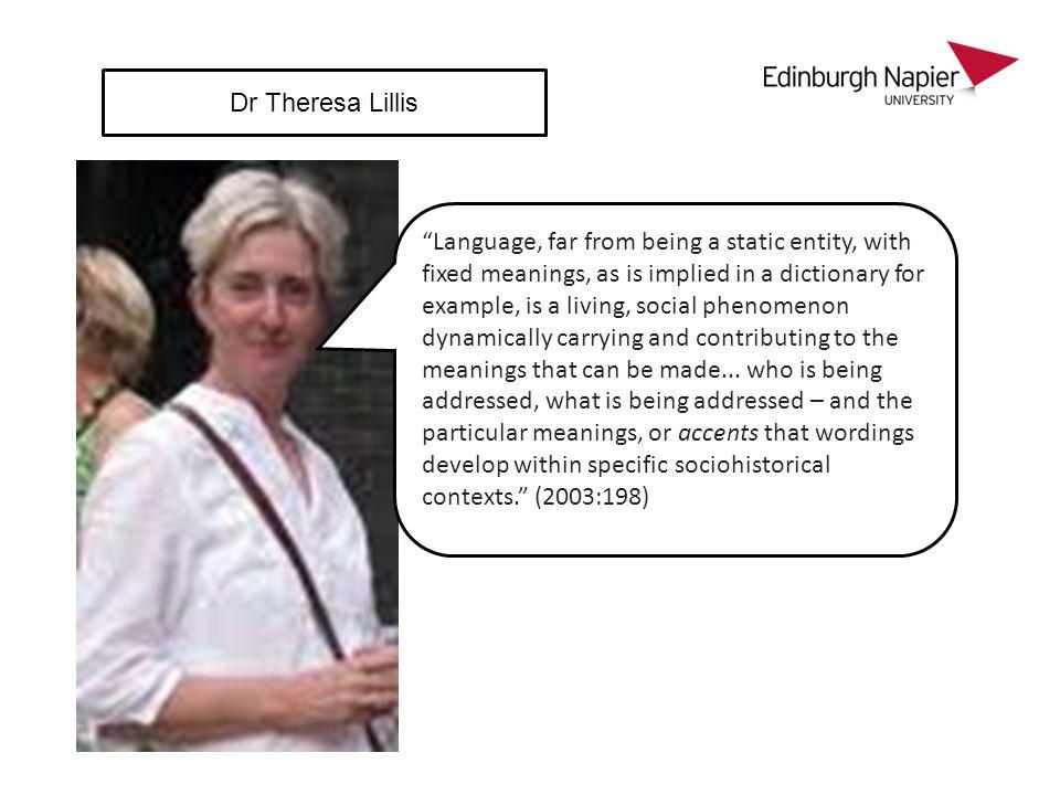 Dr Theresa Lillis