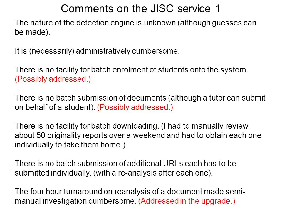 Comments on the JISC service 1