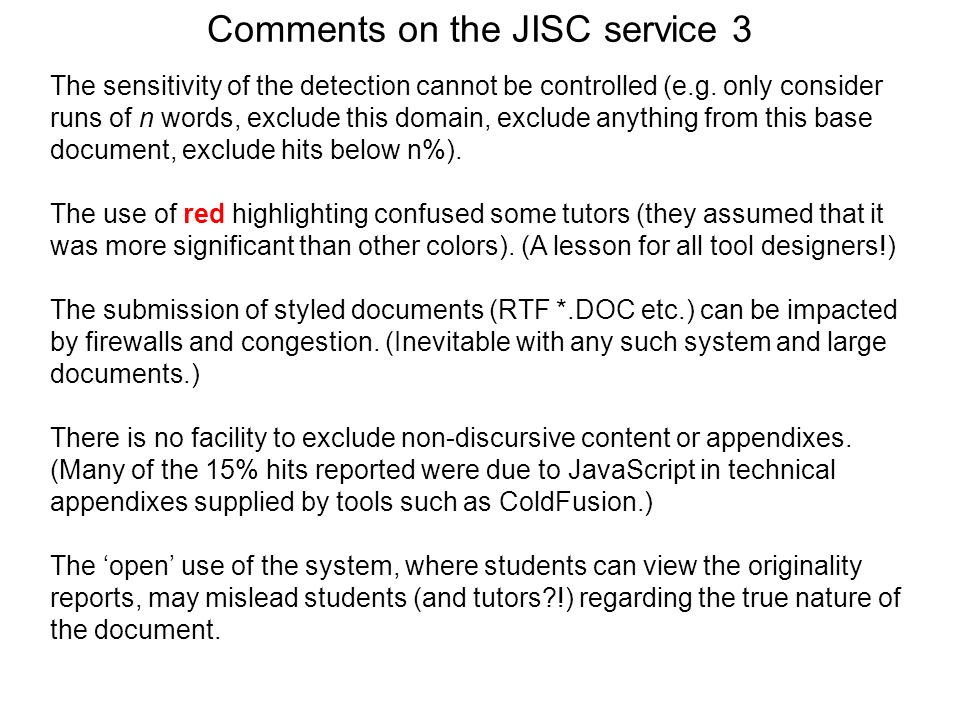 Comments on the JISC service 3
