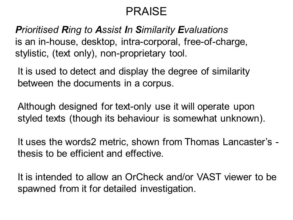 PRAISE Prioritised Ring to Assist In Similarity Evaluations