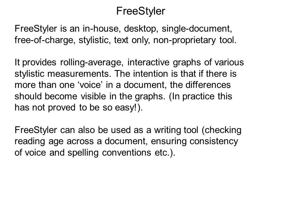 FreeStyler FreeStyler is an in-house, desktop, single-document,