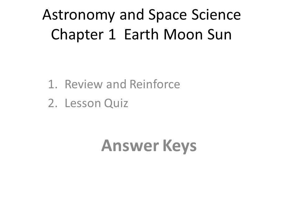 astronomy and space science chapter 1 earth moon sun ppt video online download. Black Bedroom Furniture Sets. Home Design Ideas
