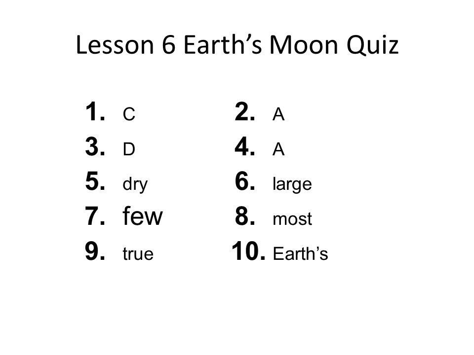 Lesson 6 Earth's Moon Quiz