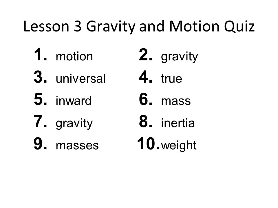 Lesson 3 Gravity and Motion Quiz