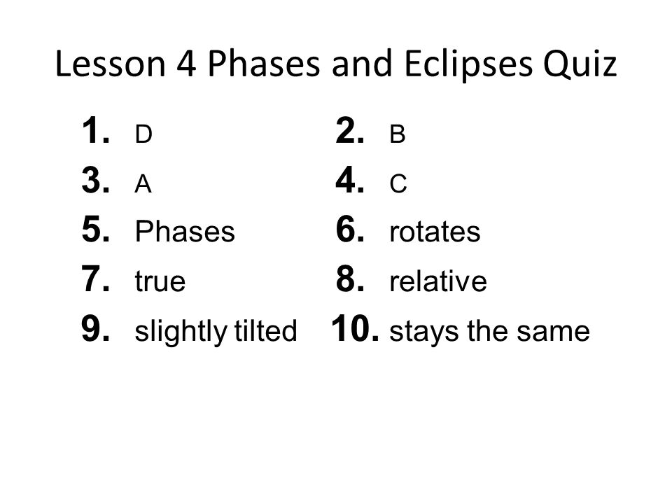 Lesson 4 Phases and Eclipses Quiz