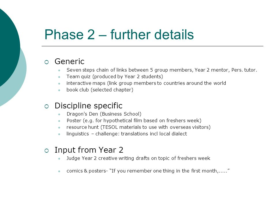 Phase 2 – further details
