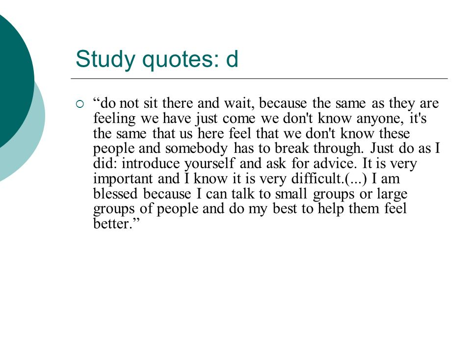 Study quotes: d