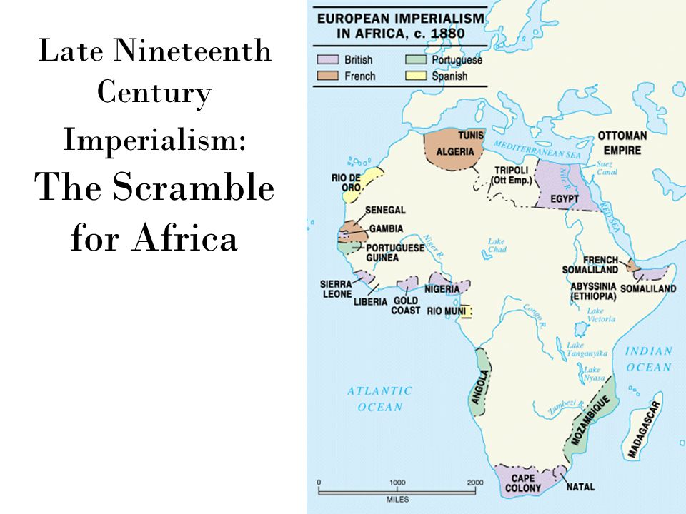 the scramble for africa in late Another reason for the scramble for africa, (1885-1910) which resulted in the  the late 19th century were able to make certain areas of africa into their colonies .