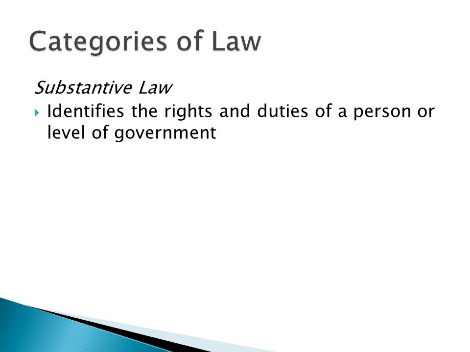 classifications of law: substantive and procedures, and criminal and civil essay Chapter 6– the constitution and business  substantive due  governmental action rather than review of the procedures used if the law inhibits some.