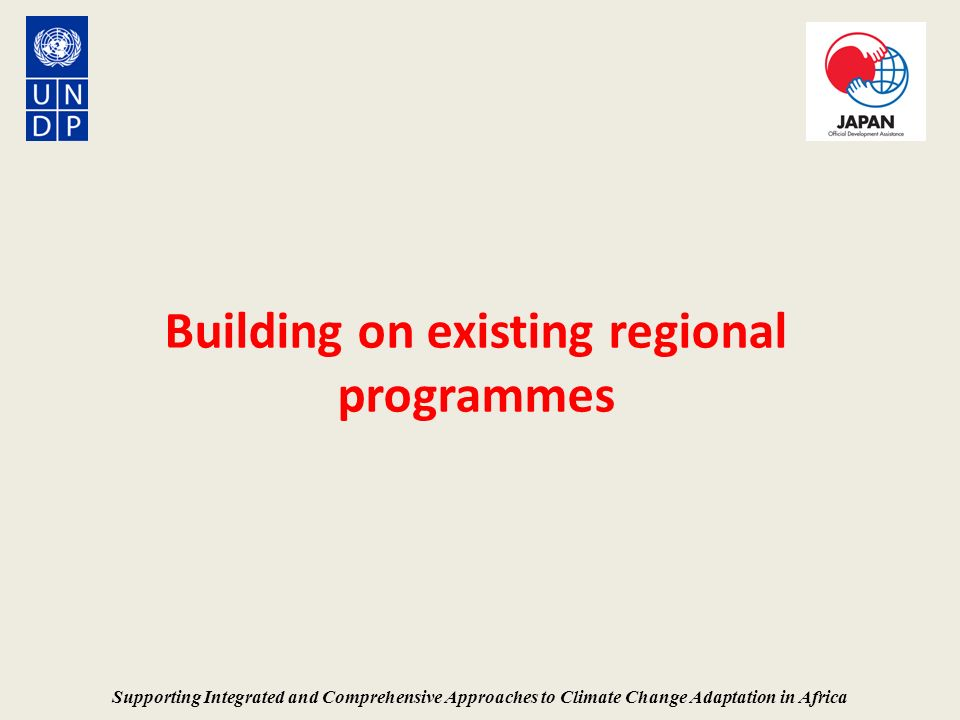 Building on existing regional programmes