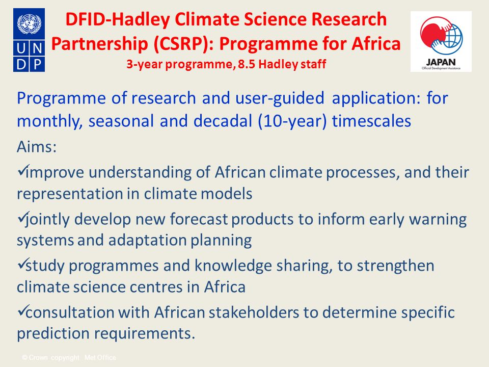 DFID-Hadley Climate Science Research Partnership (CSRP): Programme for Africa 3-year programme, 8.5 Hadley staff
