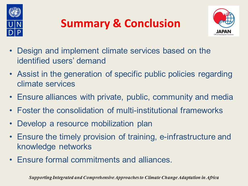 Summary & Conclusion Design and implement climate services based on the identified users' demand.