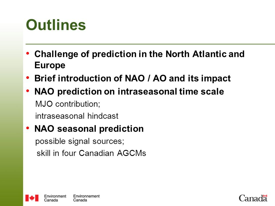 Outlines Challenge of prediction in the North Atlantic and Europe