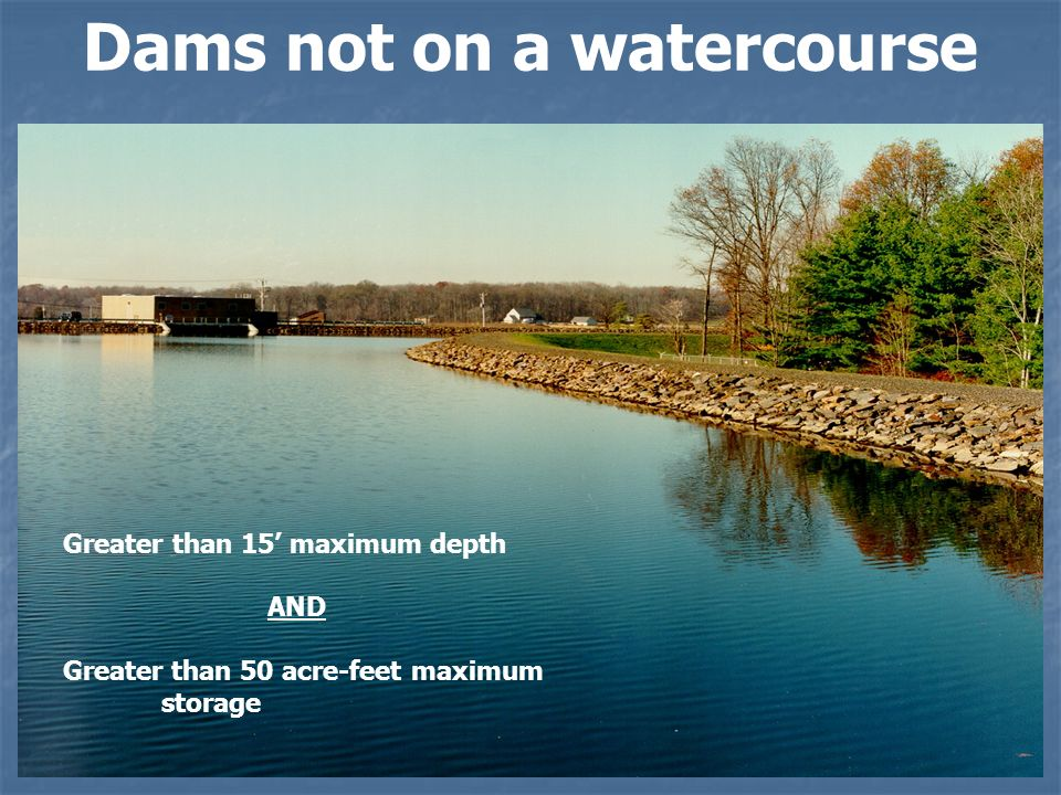 Dams not on a watercourse