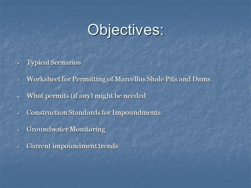 Objectives: Typical Scenarios
