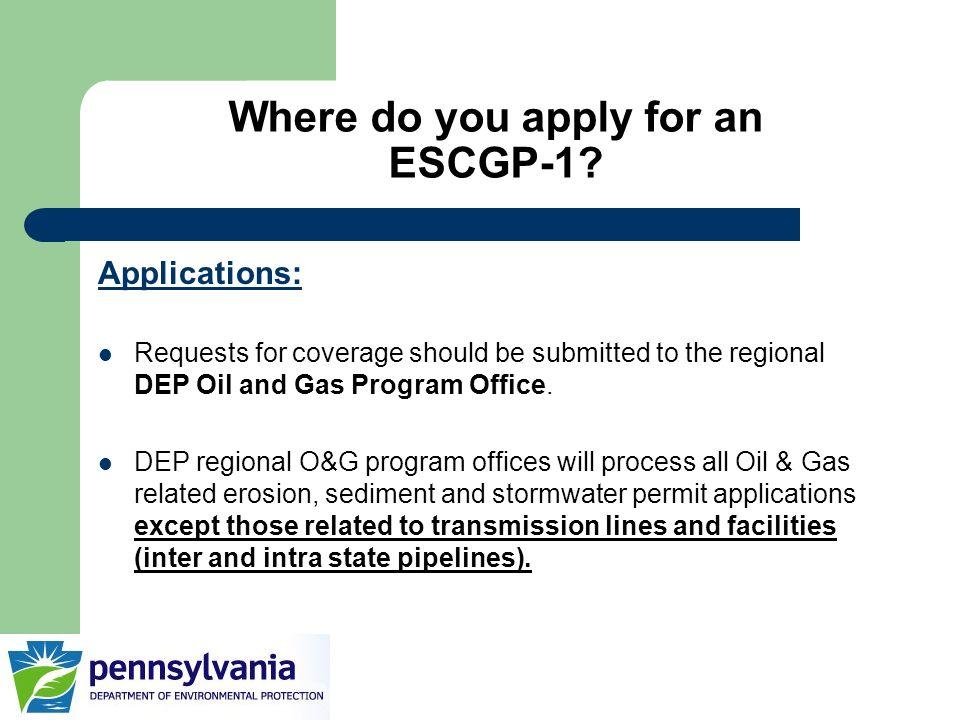Where do you apply for an ESCGP-1