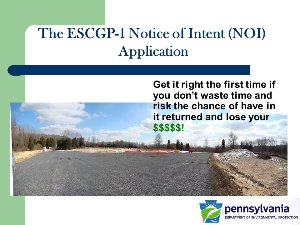 The ESCGP-1 Notice of Intent (NOI)