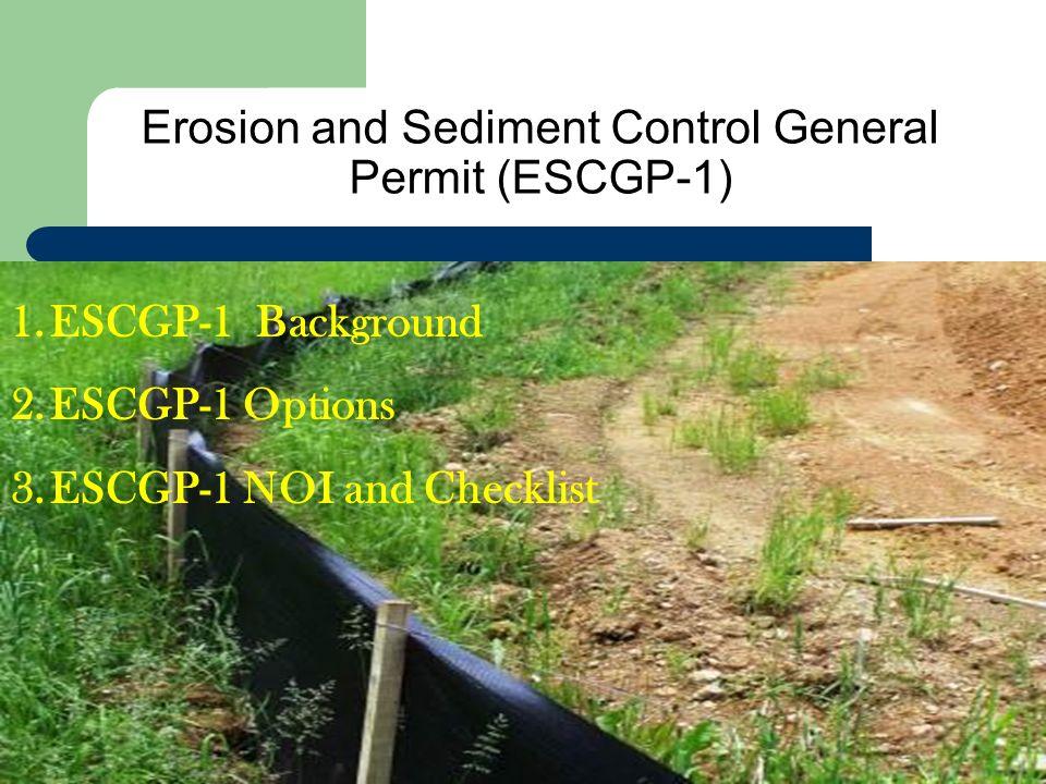 Erosion and Sediment Control General Permit (ESCGP-1)