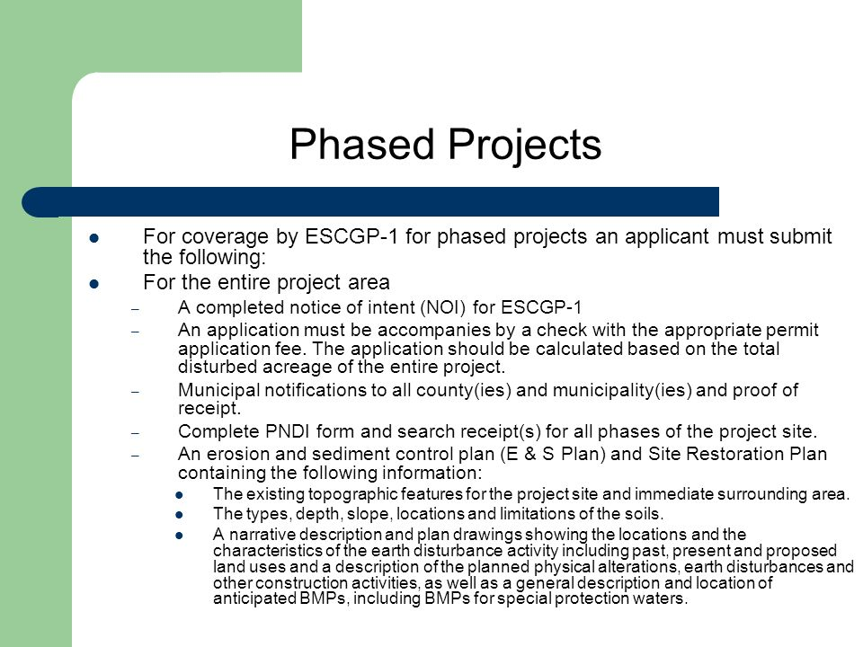 Phased Projects For coverage by ESCGP-1 for phased projects an applicant must submit the following: