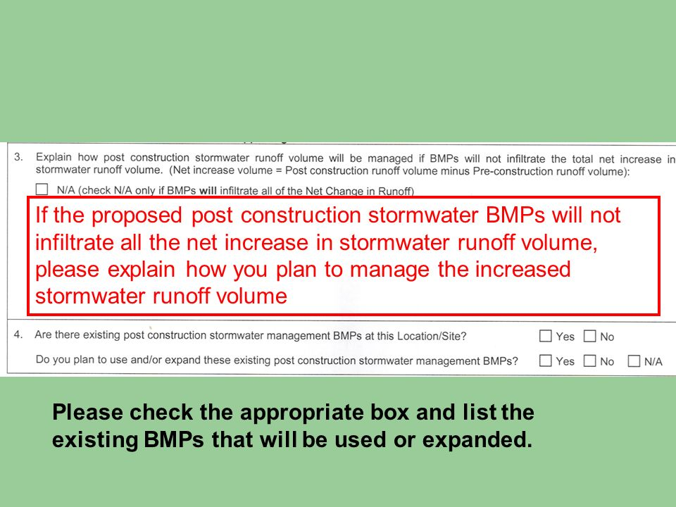 If the proposed post construction stormwater BMPs will not infiltrate all the net increase in stormwater runoff volume, please explain how you plan to manage the increased stormwater runoff volume