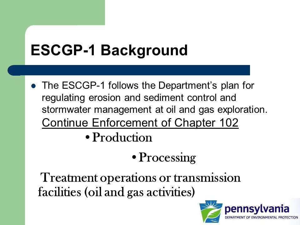 ESCGP-1 Background Production Processing