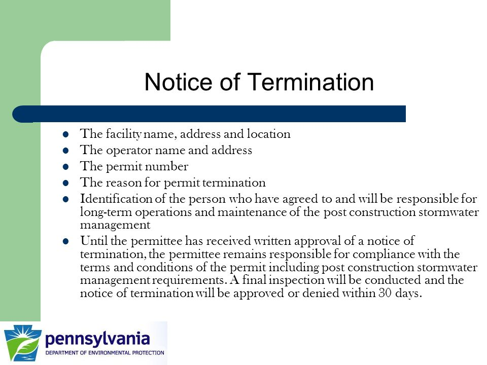 Notice of Termination The facility name, address and location
