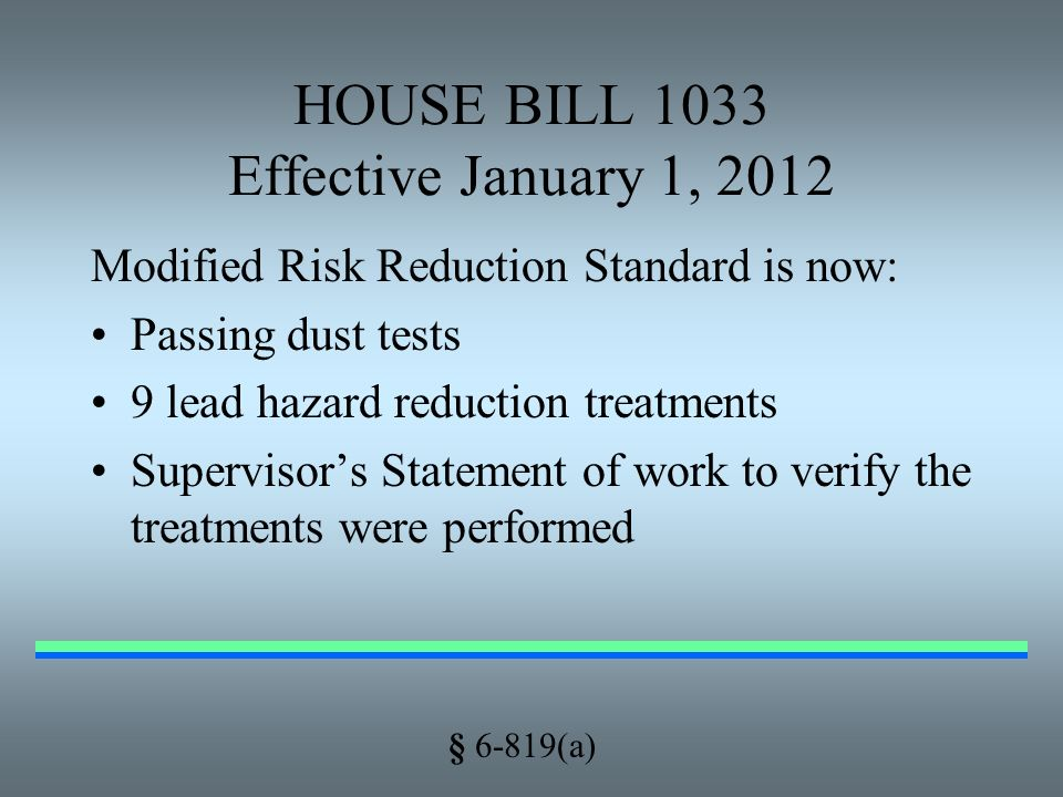 HOUSE BILL 1033 Effective January 1, 2012