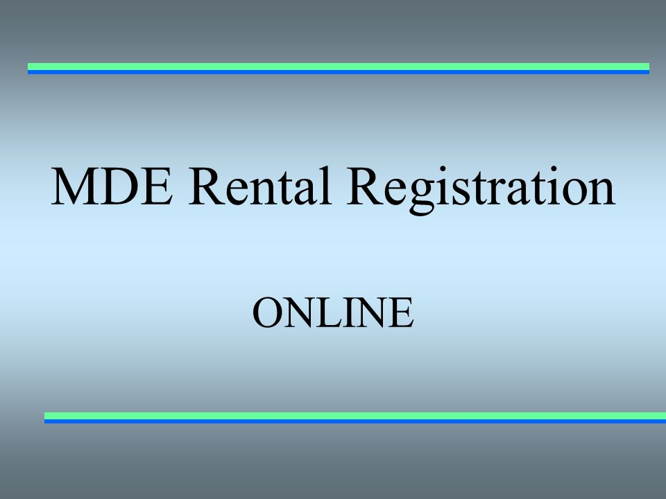 MDE Rental Registration ONLINE