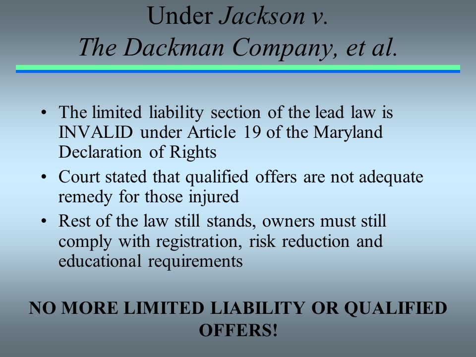 Under Jackson v. The Dackman Company, et al.