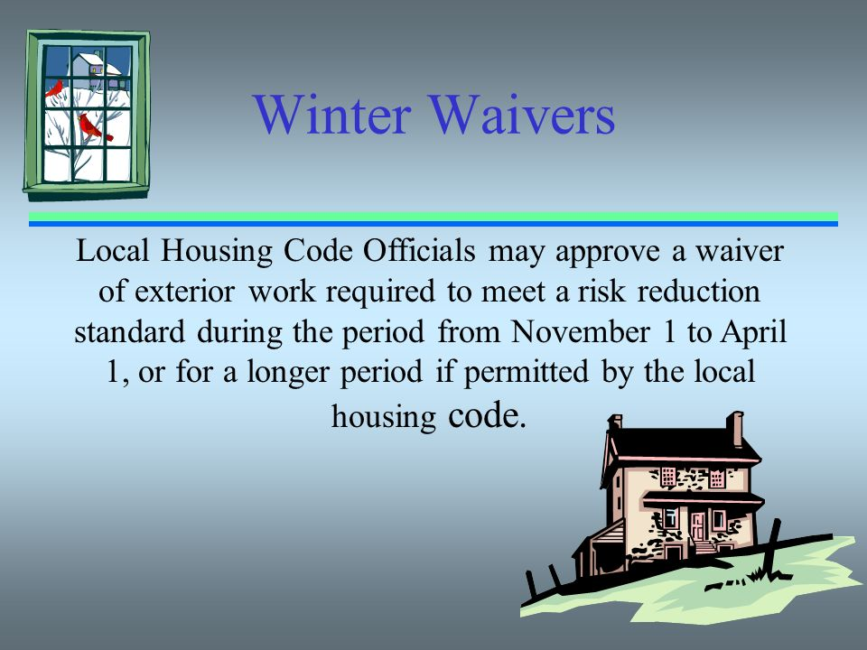Winter Waivers