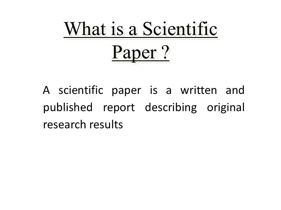 How To Read A Scientific Paper  Ppt Video Online Download