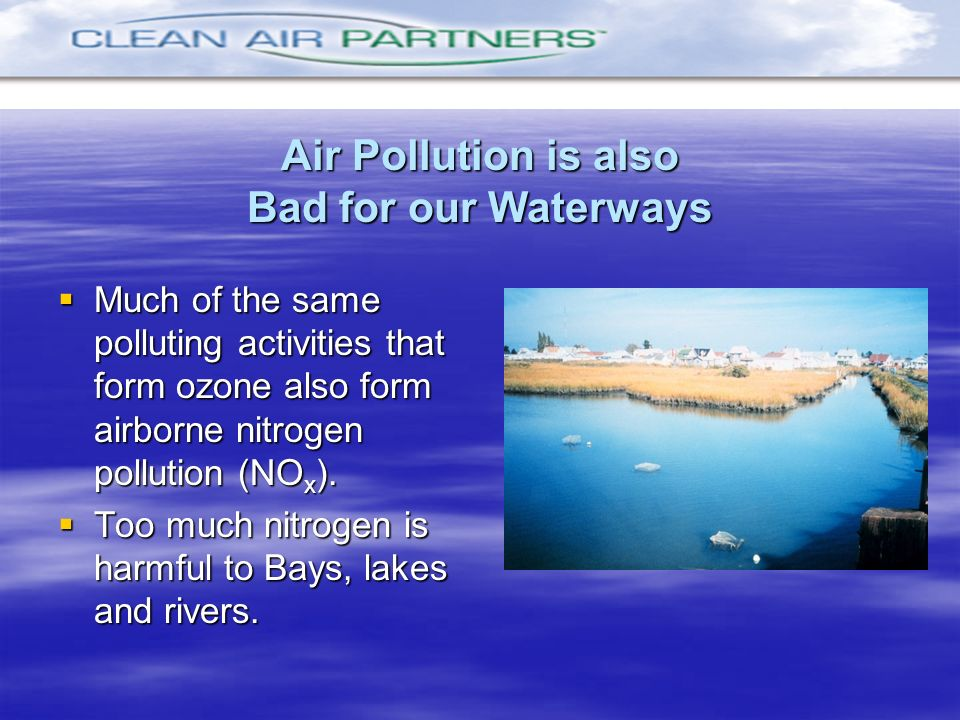 Air Pollution is also Bad for our Waterways