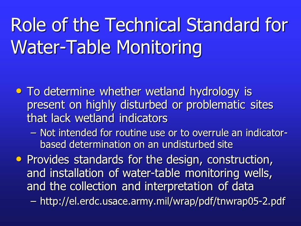 Role of the Technical Standard for Water-Table Monitoring