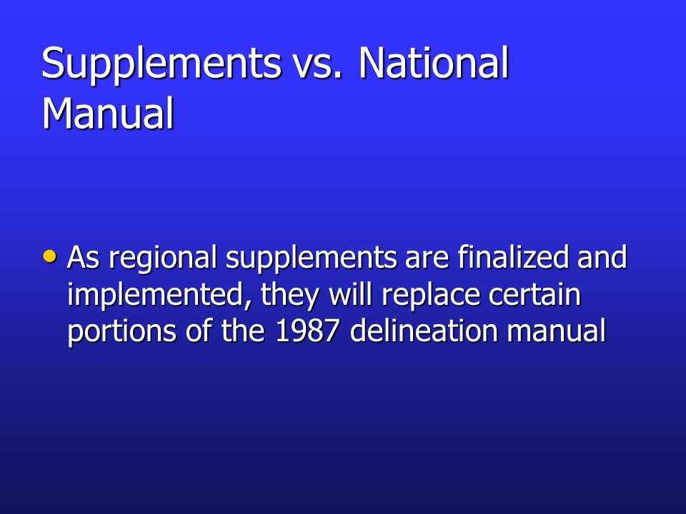 Supplements vs. National Manual