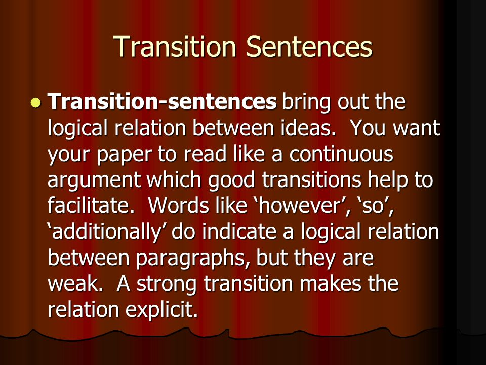 transition between hook and thesis Transitional words and phrases can create powerful links between ideas in your paper and can help your reader understand the logic of your paper however, these words all have different.
