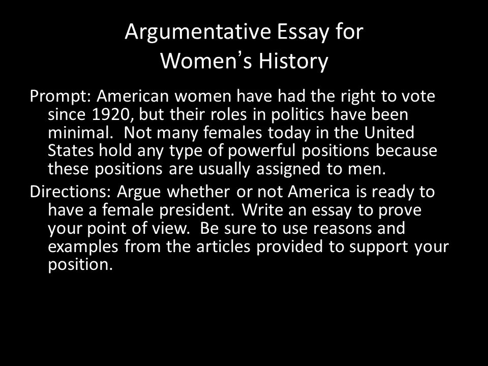 argumentative essay on women are better Best topics for argumentative/persuasive essays women should retain their birth names after marriage 7) social networks make us a better connected society.