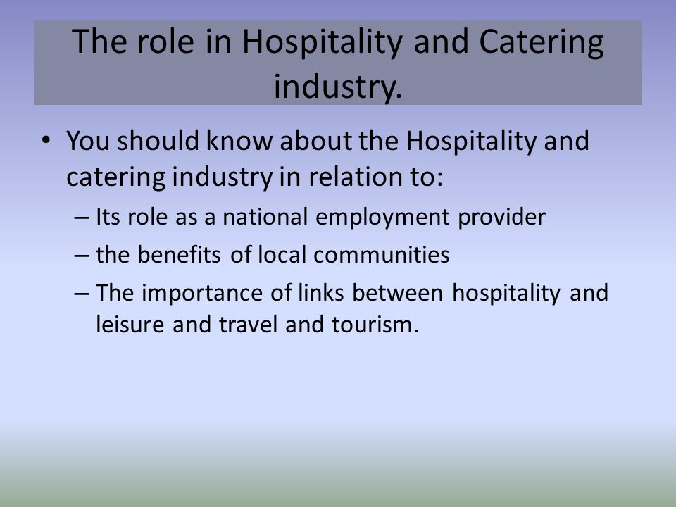 role of catering establishment in travel tourism industry A hotel is as an establishment that is expected  this section of catering industry aims at preparing  the indian institute of tourism & travel.