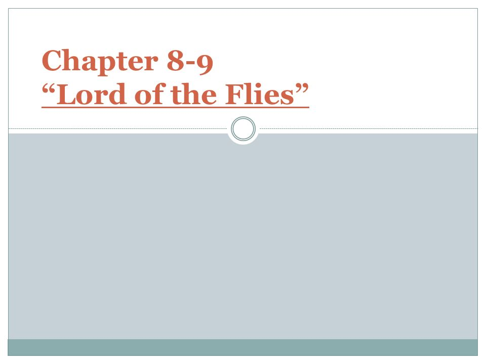lord of the flies chapter 9 12 Lord of the flies a novel by wiliam golding global village contemporary classics home page title page contents  page 3 of 290  page 12 of 290 go back full .