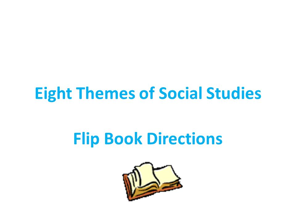 Eight Themes of Social Studies
