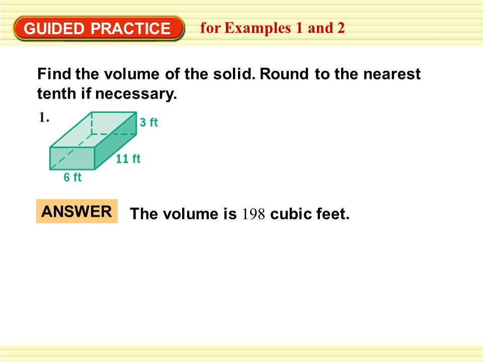 Finding volumes of prisms ppt download cubic feet guided practice for examples 1 and 2 find the volume of the solid round ccuart Gallery