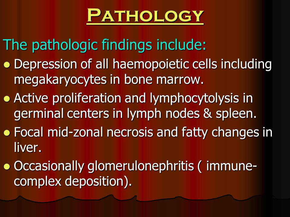 Pathology The pathologic findings include: