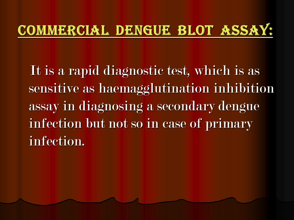 Commercial Dengue blot assay:
