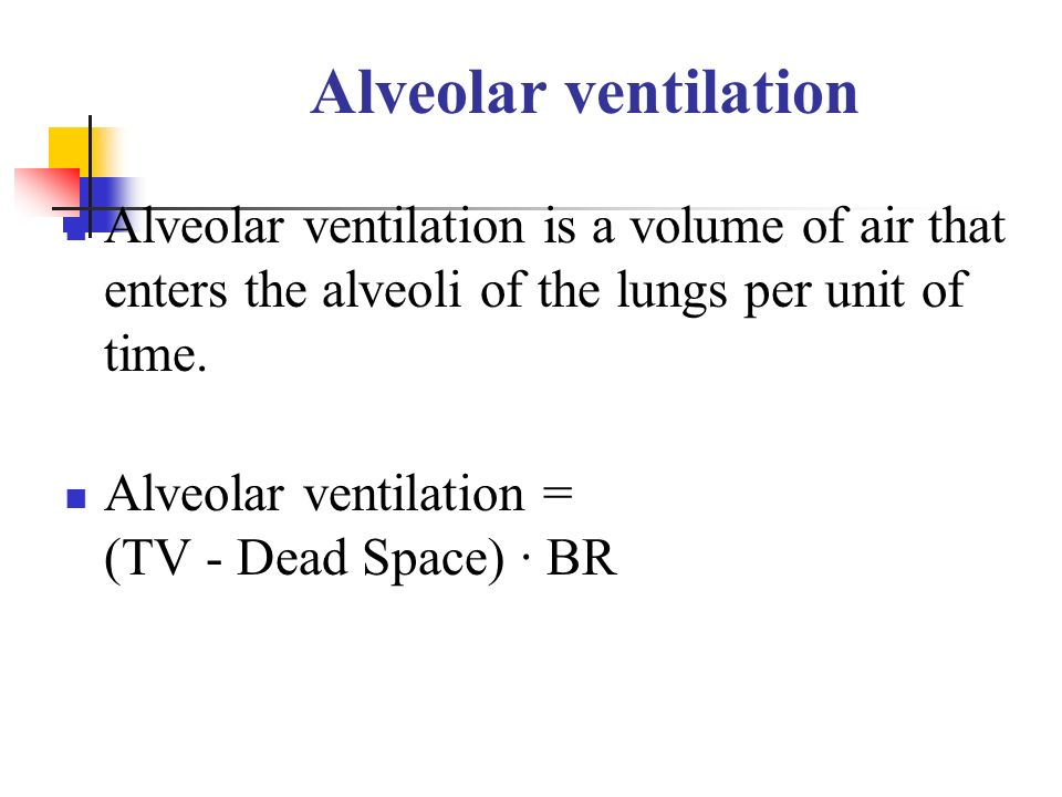 Alveolar ventilation Alveolar ventilation is a volume of air that enters the alveoli of the lungs per unit of time.